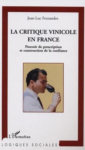 J Fernandez - La critique vinicole en France : pouvoir de prescription et construction.
