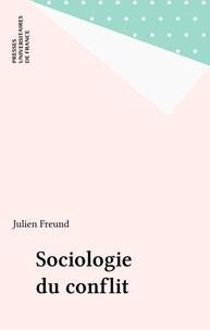 J Freund - Sociologie du conflit.