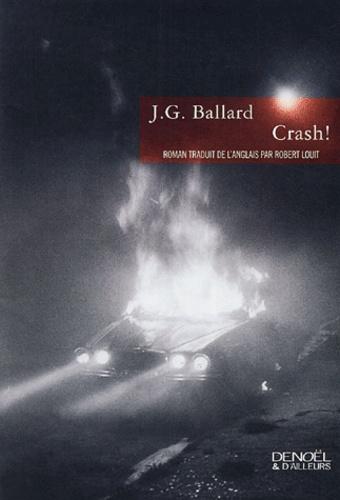 J. G. Ballard - Crash !.