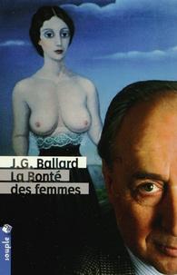 J. G. Ballard - La Bonté des femmes.