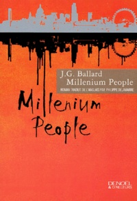 J. G. Ballard - Millenium People.