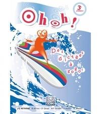J-G. Heymans - Oh Oh ! 3e primaire - Des dictées à gogo !.