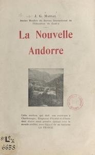 J.-G. Marsal - La nouvelle Andorre.