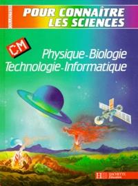 J G2ly et  Collectif - Physique-biologie, technologie-informatique - CM.