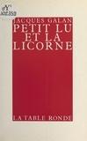 J Galan - Petit Lu et la licorne.