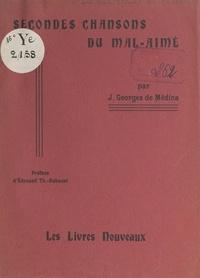 J. Georges de Médina et Édouard-Théodore Aubanel - Secondes chansons du mal-aimé.