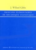 J Gibbs Willard - Principes élémentaires de mécanique statistique.
