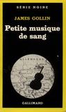 J Gollin - Petite musique de sang.