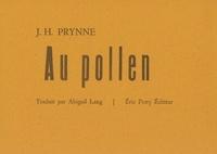 J. h. Prynne et Abigail Lang - Au pollen.