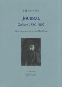 J-H Rosny Aîné - Journal - Cahiers 1880-1897.