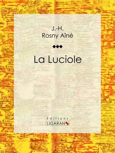 J.-H. Rosny Aîné et  Ligaran - La Luciole.