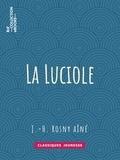 J.-H. Rosny Aîné - La Luciole.
