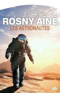 J.-H. Rosny Aîné - Les Astronautes.