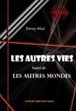 J-H Rosny Aîné - Les autres vies (suivi de Les autres mondes?).