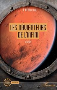 J-H Rosny Aîné - Les navigateurs de l'infini.