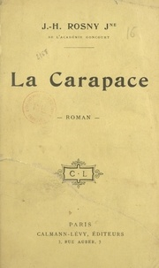 J.-H. Rosny Jeune - La carapace.