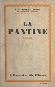 J.-H. Rosny Jeune - La Pantine.
