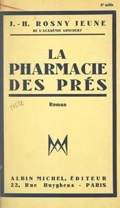 J.-H. Rosny Jeune - La pharmacie des prés.