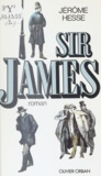 J Hesse - Les Aventures de James Houseboard  Tome 2 - Sir James....