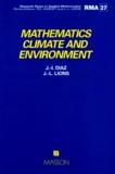 J-I Diaz et Jacques-Louis Lions - Mathematics, climate and environnement.