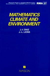 J-I Diaz et Jacques-Louis Lions - Mathematics, climate and environnement.
