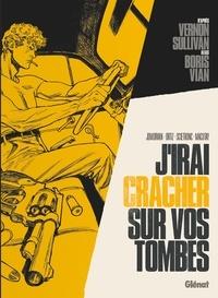 Vernon Sullivan / Boris Vian - J'irai cracher sur vos tombes.