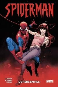 J-J Abrams et Henry Abrams - Spider-Man  : De père en fils.