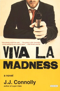 J-J Connolly - Viva la Madness.
