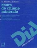 J-J Moine et G Bourne - Cours de chimie minérale.
