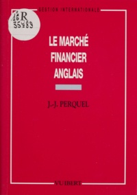 J-J Perquel - Le marché financier anglais.