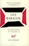 J-J Varoujean - Les Baracos - Fable dramatique.