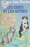 J Jean-Charles - Les Chats et les autres.