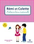J Juredieu et E Mourlevat - Rémi et Colette - Méthode de lecture traditionnelle.