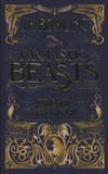 J-K Rowling - Fantastic Beasts and Where to Find Them - The Original Screenplay.