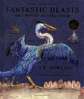 J.K. Rowling et Olivia Lomenech Gill - Fantastic Beasts and Where to Find Them - Newt Scamander.
