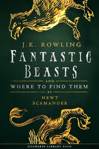 J.K. Rowling et Newt Scamander - Fantastic Beasts and Where to Find Them.