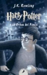 J.K. Rowling - Harry Potter 5 y la orden del Fénix.