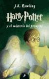J.K. Rowling - Harry Potter 6 y el misterio del príncipe.
