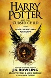 J-K Rowling et John Tiffany - Harry Potter and the Cursed Child - Parts One and Two - The Official Playscript of the Original West End Production.
