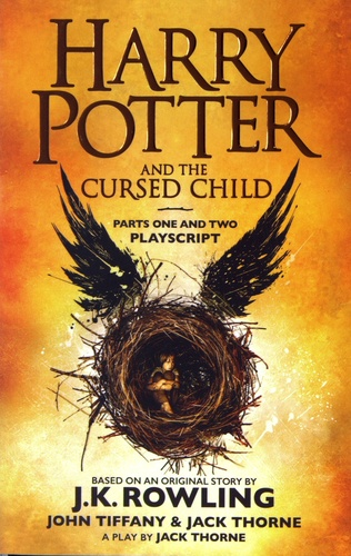 Harry Potter and the Cursed Child. Parts One and Two Playscript