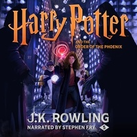 J.K. Rowling et Stephen Fry - Harry Potter and the Order of the Phoenix (UK Edition).
