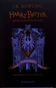 J.K. Rowling - Harry Potter and the Order of the Phoenix - Ravenclaw Edition.
