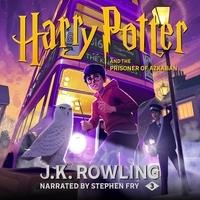 J.K. Rowling et Stephen Fry - Harry Potter and the Prisoner of Azkaban (UK Edition).