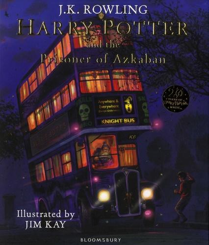 J.K. Rowling et Jim Kay - Harry Potter and the Prisoner of Azkaban.