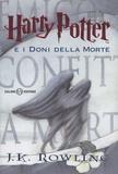 J.K. Rowling - Harry Potter e i doni della morte. - Vol 7.