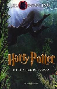 J.K. Rowling - Harry Potter e il calice di fuoco.