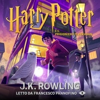 J.K. Rowling et Francesco Pannofino - Harry Potter e il Prigioniero di Azkaban.
