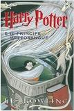 J.K. Rowling - Harry Potter e il principe mezzosangue.