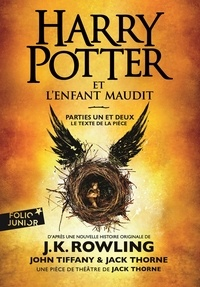 J.K. Rowling - Harry Potter  : Harry Potter et l'Enfant Maudit - Parties 1 et 2.