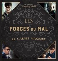 J.K. Rowling - Harry Potter Les forces du Mal - Le carnet magique.